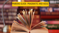 PMBOK6 guide- Organized Pragmatic Clear with Agile guide